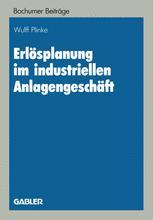 Erlösplanung im industriellen Anlagengeschäft