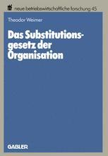 Das Substitutionsgesetz der Organisation