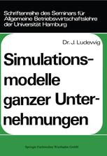 Simulationsmodelle ganzer Unternehmungen