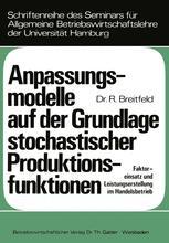 Anpassungsmodelle auf der Grundlage stochastischer Produktionsfunktionen