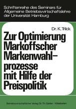 Zur Optimierung Markoffscher Markenwahlprozesse mit Hilfe der Preispolitik