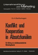Konflikt und Kooperation in Absatzkanälen