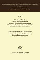 Untersuchung moderner Schneidstoffe Beanspruchungsgerechte Anwendung sowie Verschleißursachen