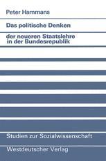 Das politische Denken der neueren Staatslehre in der Bundesrepublik