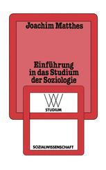 Einführung in das Studium der Soziologie
