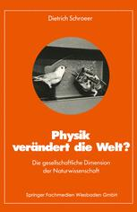 Physik verändert die Welt?
