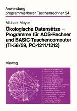 Ökologische Datensätze — Programme für AOS-Rechner und BASIC-Taschencomputer (TI-58/59, PC-1211/1212)