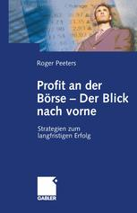 Profit an der Börse — Der Blick nach vorne