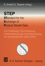 STEP STandard for the Exchange of Product Model Data