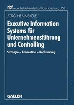 Executive Information Systems für Unternehmensführung und Controlling