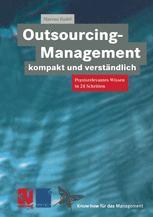 Outsourcing-Management kompakt und verständlich