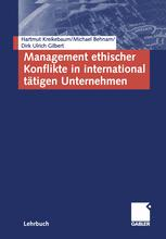 Management ethischer Konflikte in international tätigen Unternehmen