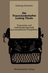 Die Traumlandschaften Ludwig Tiecks