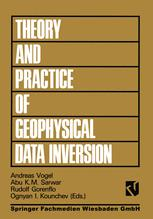 Theory and Practice of Geophysical Data Inversion