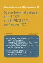 Sprachverarbeitung mit LISP und PROLOG auf dem PC