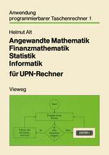 Angewandte Mathematik Finanzmathematik Statistik Informatik für UPN-Rechner