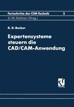 Expertensysteme Steuern die CAD/CAM-Anwendung