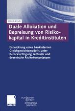 Duale Allokation und Bepreisung von Risikokapital in Kreditinstituten