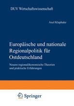 Europäische und nationale Regionalpolitik für Ostdeutschland