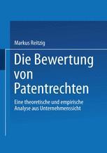 Die Bewertung von Patentrechten