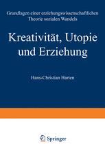 Kreativität, Utopie und Erziehung