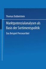 Marktpotenzialanalysen als Basis der Sortimentspolitik