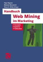 Handbuch Web Mining im Marketing