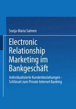 Electronic Relationship Marketing im Bankgeschäft