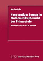 Kooperatives Lernen im Mathematikunterricht der Primarstufe
