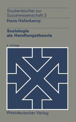 Soziologie als Handlungstheorie