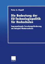Die Bedeutung der EU-Technologiepolitik für Hochschulen