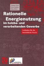 Rationelle Energienutzung im holzbe- und verarbeitenden Gewerbe