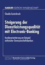 Steigerung der Dienstleistungsqualität mit Electronic-Banking