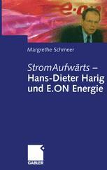 StromAufwärts — Hans-Dieter Harig und E.ON Energie