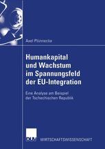 Humankapital und Wachstum im Spannungsfeld der EU-Integration