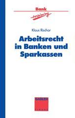 Arbeitsrecht in Banken und Sparkassen