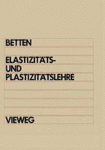 Elastizitäts- und Plastizitätslehre