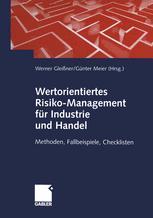 Wertorientiertes Risiko-Management für Industrie und Handel