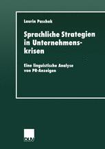 Sprachliche Strategien in Unternehmenskrisen