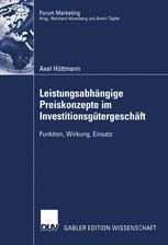 Leistungsabhängige Preiskonzepte im Investitionsgütergeschäft