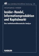 Insider-Handel, Informationsproduktion und Kapitalmarkt