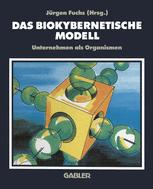Das biokybernetische Modell