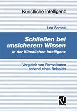 Schließen bei unsicherem Wissen in der Künstlichen Intelligenz