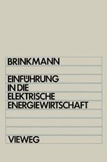 Einführung in die elektrische Energiewirtschaft