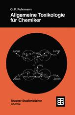 Allgemeine Toxikologie für Chemiker