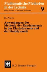 Anwendungen der Methode der Randelemente in der Elastodynamik und der Fluiddynamik