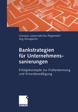 Bankstrategien für Unternehmenssanierungen