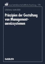 Prinzipien der Gestaltung von Managementanreizsystemen