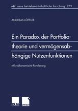 Ein Paradox der Portfoliotheorie und vermögensabhängige Nutzenfunktionen