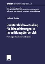 Qualitätsfehlercontrolling für Dienstleistungen im Investitionsgüterbereich